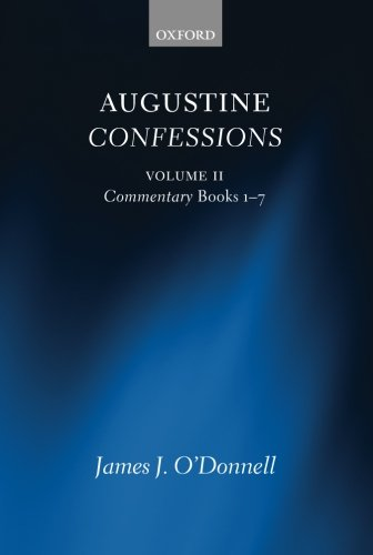 9780199660735: Augustine Confessions: Augustine Confessions: Volume 2: Commentary, Books 1-7