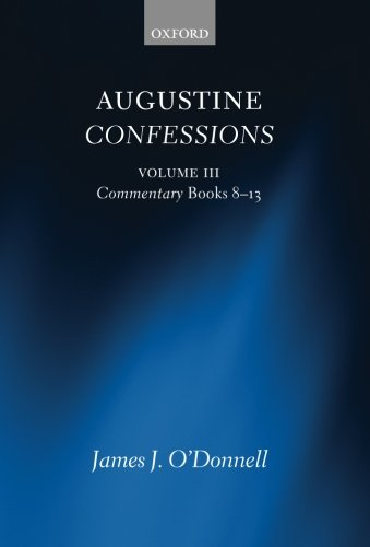 9780199660742: Augustine Confessions: Augustine Confessions: Volume 3: Commentary, Books 8-13