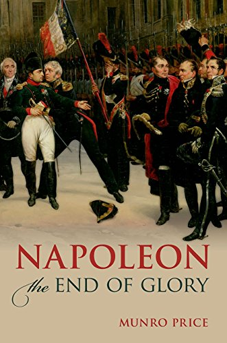 9780199660803: Napoleon: The End of Glory