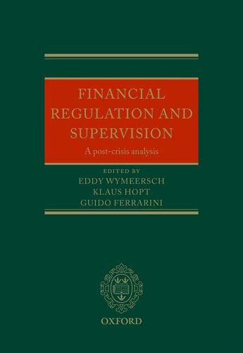 9780199660902: Financial Regulation and Supervision: A post-crisis analysis