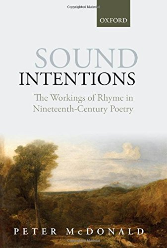 9780199661190: Sound Intentions: The Workings of Rhyme in Nineteenth-Century Poetry