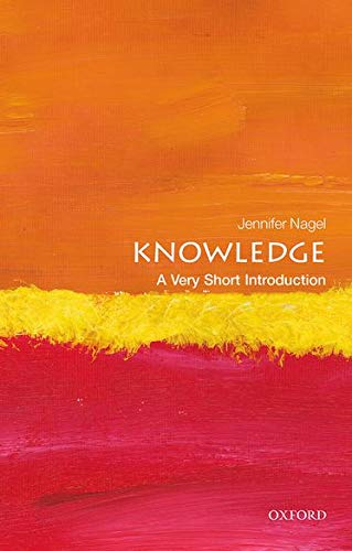 9780199661268: Knowledge: A Very Short Introduction