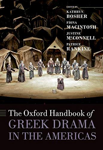 9780199661305: The Oxford Handbook of Greek Drama in the Americas