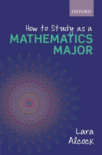 9780199661312: How to Study as a Mathematics Major