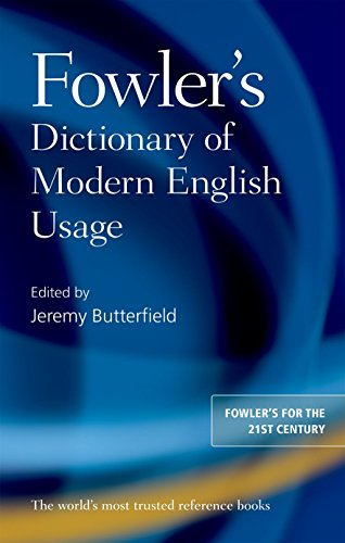 9780199661350: Fowler's Dictionary of Modern English Usage
