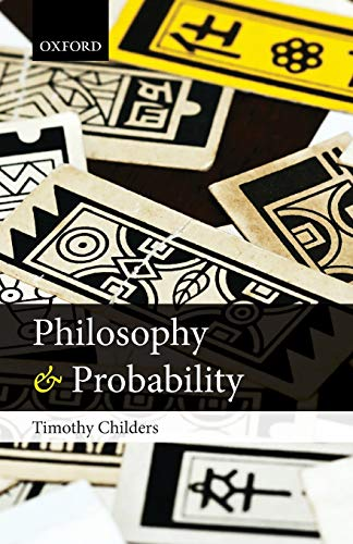 9780199661831: Philosophy and Probability