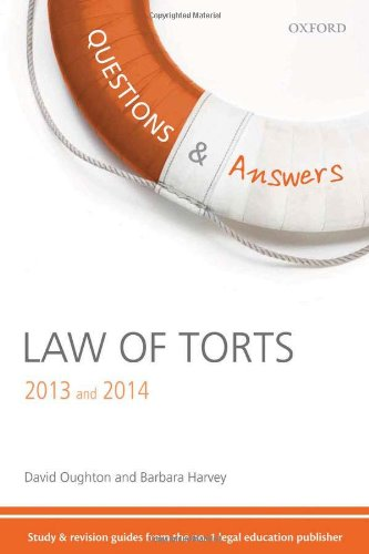 9780199661909: Q & A Revision Guide Law of Torts 2013 and 2014 (Questions & Answers (Oxford))