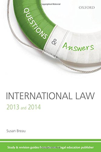9780199661961: Q & A Revision Guide International Law 2013 and 2014 (Questions & Answers (Oxford))