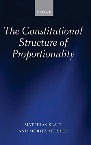 9780199662463: The Constitutional Structure of Proportionality