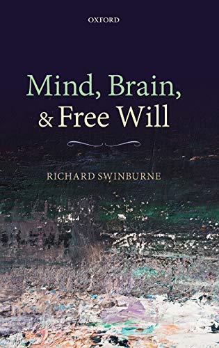 9780199662562: Mind, Brain, and Free Will