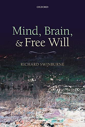9780199662579: Mind, Brain, and Free Will
