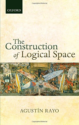 9780199662623: The Construction of Logical Space