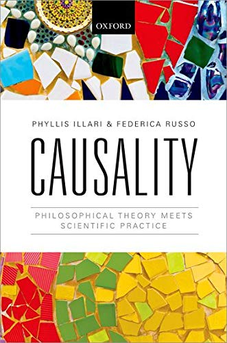 9780199662678: Causality: Philosophical Theory meets Scientific Practice
