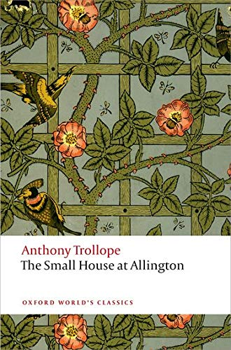 9780199662777: The Small House at Allington: The Chronicles of Barsetshire (Oxford World's Classics)