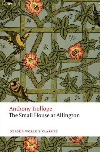 9780199662777: The Small House at Allington (Oxford World's Classics)
