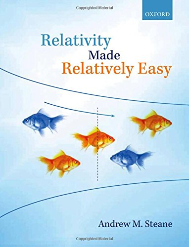 Relativity Made Relatively Easy: Steane, Andrew M.