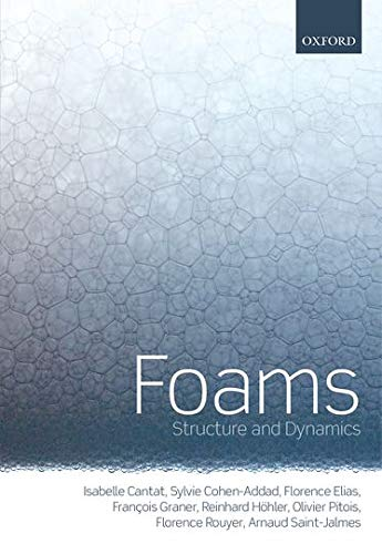 9780199662890: Foams: Structure and Dynamics