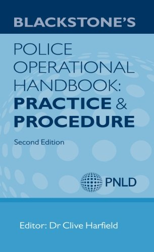 9780199662944: Blackstone's Police Operational Handbook: Practice and Procedure