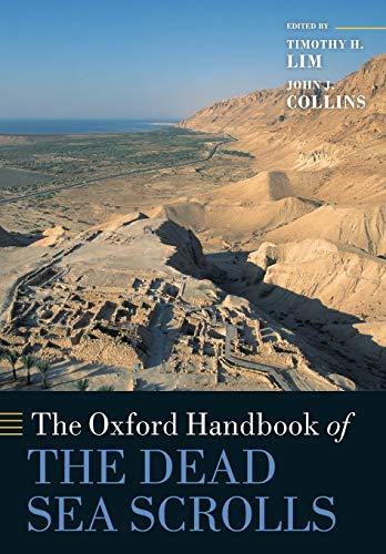 9780199663088 - The Oxford Handbook of the Dead Sea Scrolls - Cartea