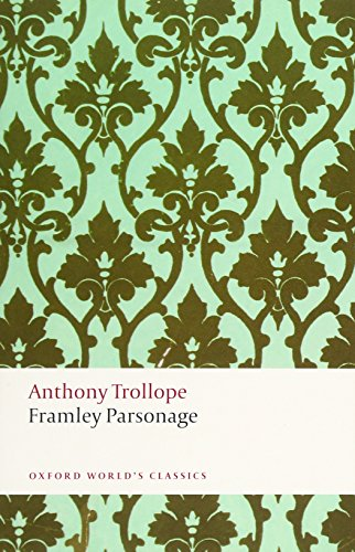 9780199663156: Framley Parsonage (Oxford World's Classics)