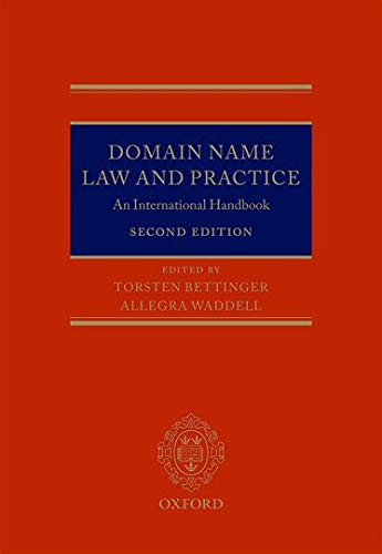Domain Name Law and Practice: An International Handbook: Torsten Bettinger, Allegra Waddell