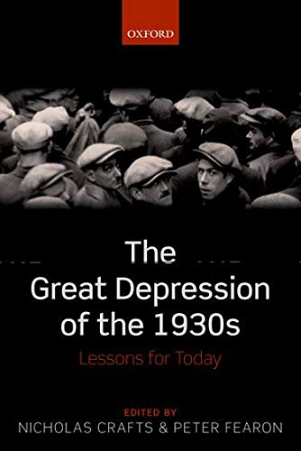 9780199663187: The Great Depression of the 1930s: Lessons for Today