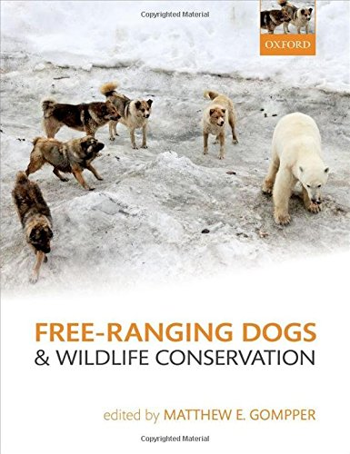 9780199663217 - Gompper, Matthew E. (Edt): Free-Ranging Dogs and Wildlife Conservation - Книга
