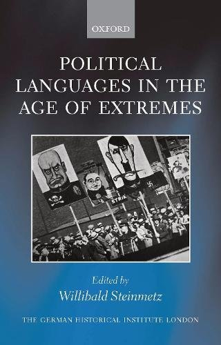 9780199663330: Political Languages in the Age of Extremes (Studies of the German Historical Institute, London)