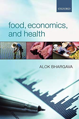 9780199663910: Food, Economics, and Health