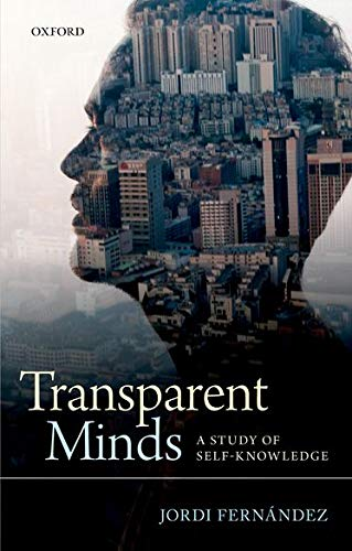 9780199664023: Transparent Minds: A Study of Self-Knowledge