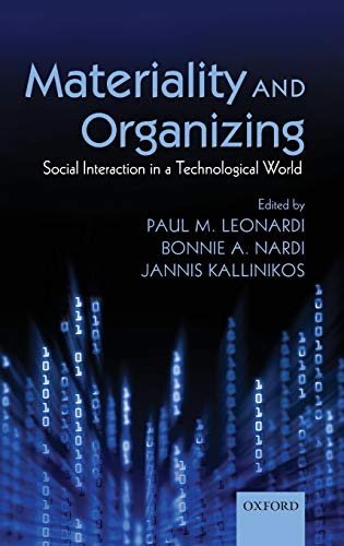 9780199664054: Materiality and Organizing: Social Interaction in a Technological World