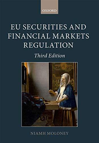 9780199664351: EU Securities and Financial Markets Regulation
