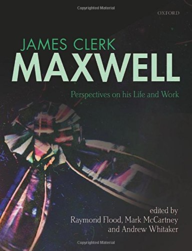 9780199664375: James Clerk Maxwell: Perspectives on his Life and Work