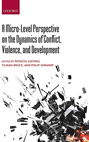 9780199664597: Micro-Level Perspective on the Dynamics of Conflict, Violence, and Development
