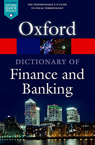 9780199664931: A Dictionary of Finance and Banking (Oxford Quick Reference)