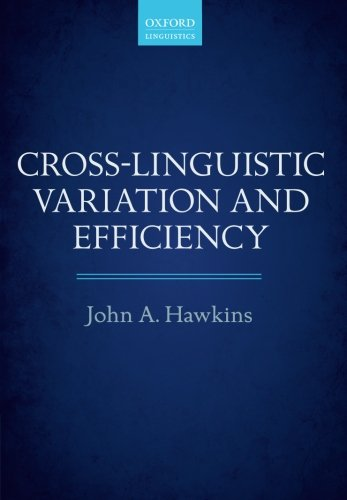 9780199665006: Cross-Linguistic Variation and Efficiency