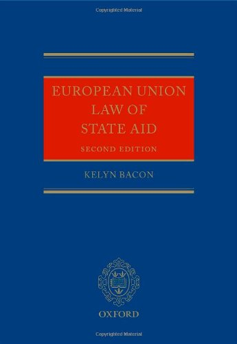 9780199665068: European Union Law of State Aid