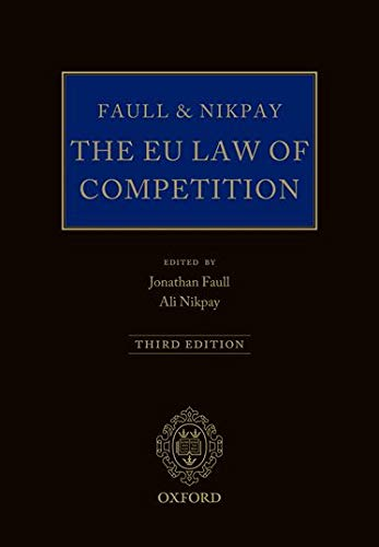 Faull and Nikpay: The EU Law of Competition: Jonathan Faull