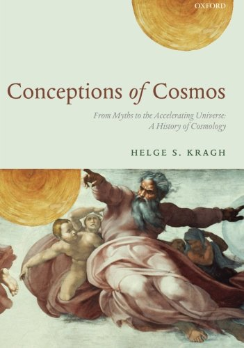 9780199665143: Conceptions of Cosmos: From Myths to the Accelerating Universe: A History of Cosmology