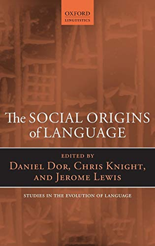 9780199665327: The Social Origins of Language