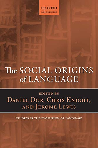 9780199665334: The Social Origins of Language