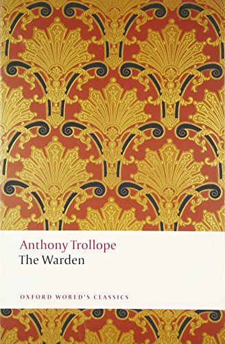 9780199665440: The Warden (Oxford World's Classics)