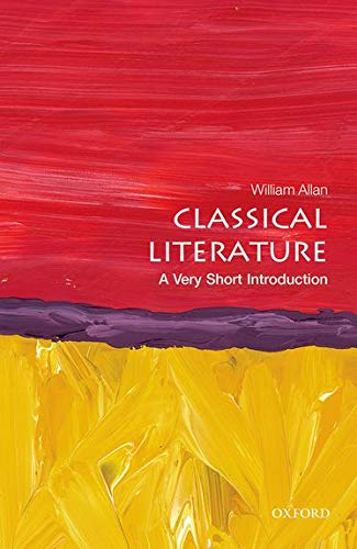 9780199665457: Classical Literature: A Very Short Introduction (Very Short Introductions)