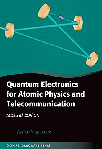 9780199665488: Quantum Electronics for Atomic Physics and Telecommunication (Oxford Graduate Texts)