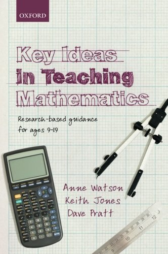 9780199665518: Key Ideas in Teaching Mathematics: Research-based guidance for ages 9-19