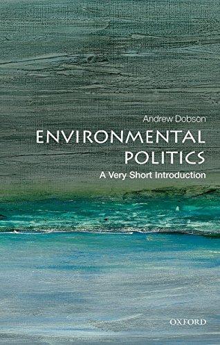 9780199665570: Environmental Politics: A Very Short Introduction
