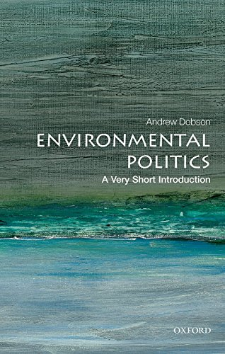 9780199665570: Environmental Politics: A Very Short Introduction (Very Short Introductions)