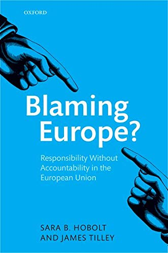 9780199665686: Blaming Europe?: Responsibility Without Accountability in the European Union