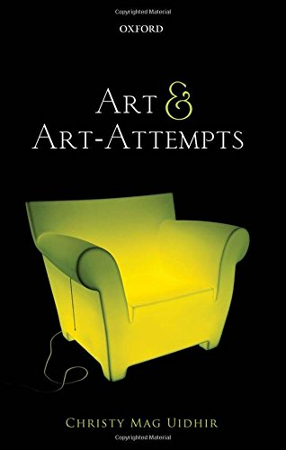9780199665778: Art and Art-Attempts