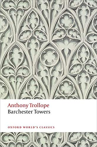 9780199665860: Barchester Towers (Oxford World's Classics)